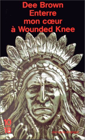 9782264020819: Enterre mon coeur a Wounded Knee