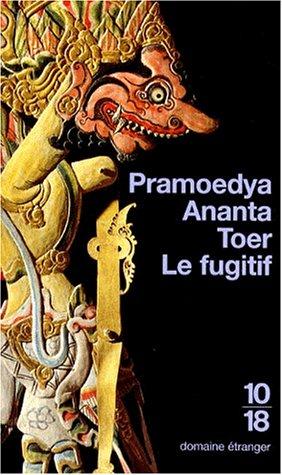 Le fugitif (2264022655) by Pramoedya Ananta Toer