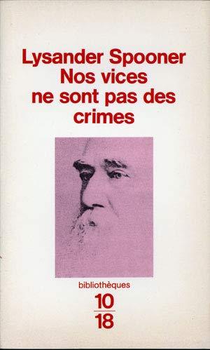 9782264022820: Nos vices ne sont pas des crimes: Suivi de Outrage � chefs d'�tat