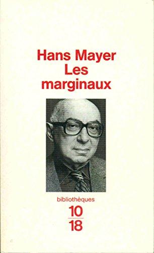 9782264023742: Les marginaux : Femmes, juifs et homosexuels dans la littérature européenne