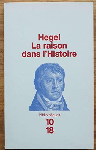 9782264025036: La raison dans l'Histoire (Bibliotheque)