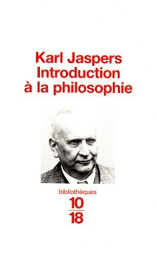 Introduction à la philosophie: Karl Jasper