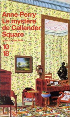 Le mystère de Callander Square (9782264025845) by PERRY. Anne
