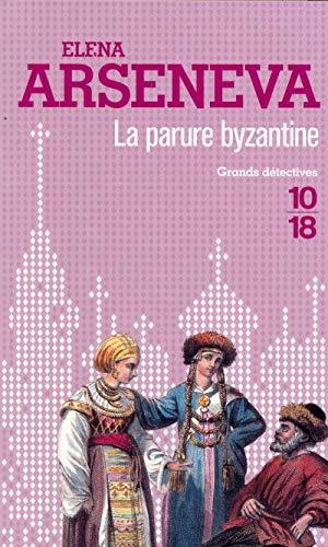 La parure byzantine: Arseneva, Elena
