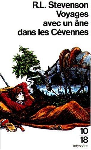 VOYAGES AVEC UN ANE.CEVENNES: Robert-Louis Stevenson