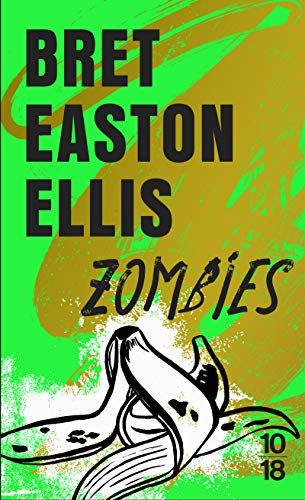 Zombies - domaine etranger (French Edition): Bret Easton Ellis