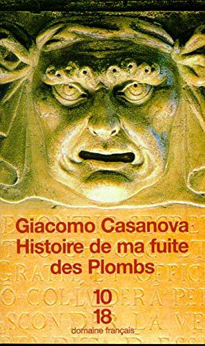 Histoire de ma fuite des Plombs (Domaine: Giacomo Casanova