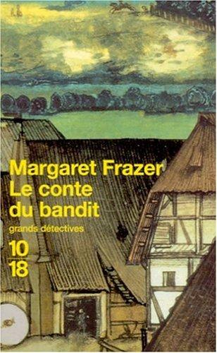 Le Conte du bandit (2264029994) by Margaret Frazer
