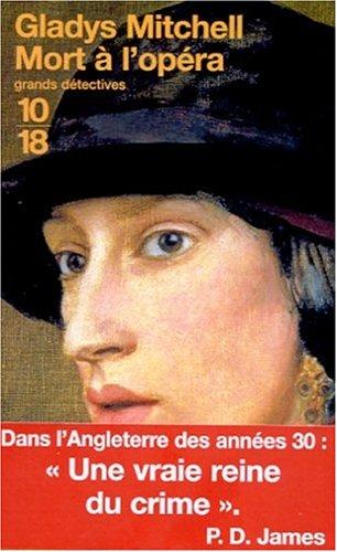 Mort Ã: l'Opéra (2264030712) by Gladys Mitchell
