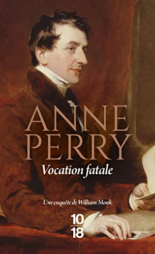 Vocation fatale (9782264033031) by Anne Perry