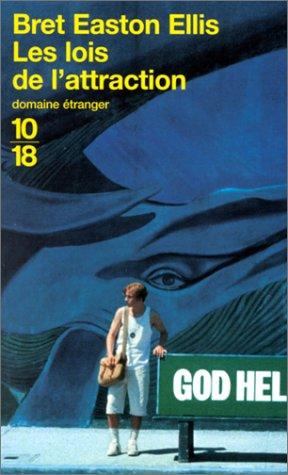 Les Lois de l'attraction: Ellis, Bret Easton