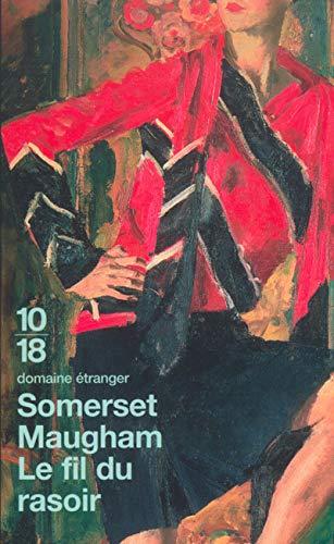 Le fil du rasoir (Domaine étranger): Maugham, William Somerset