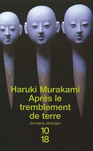Apres le Tremblement de Terre: Murakami, Haruki
