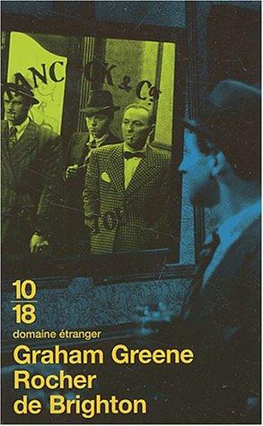 Rocher de Brighton (Domaine étranger): Graham Greene