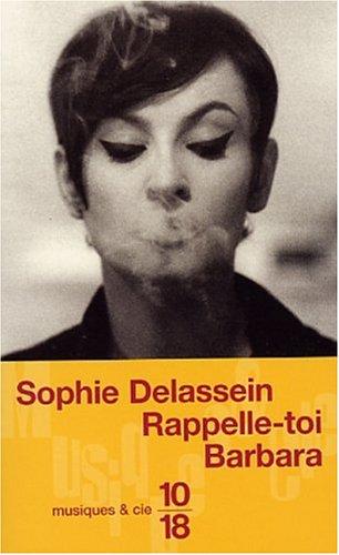 Rappelle-toi Barbara (Musiques & Cie): Sophie Delassein