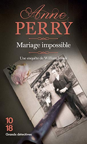 Mariage impossible (9782264034229) by Anne Perry