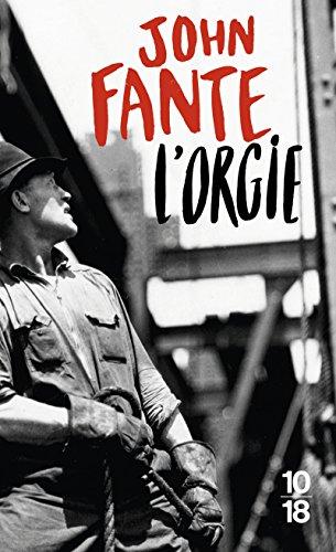 L'orgie (Littérature étrangère) (French Edition) (9782264034519) by Fante, John