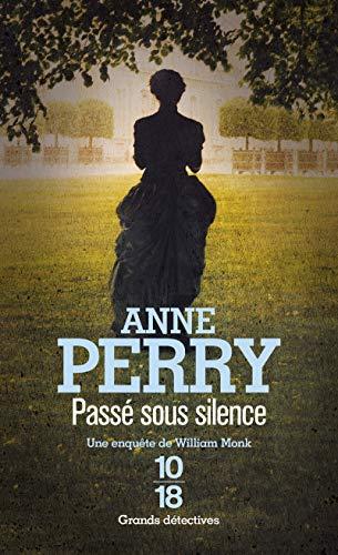 Passé sous silence (9782264035158) by Anne Perry; Elisabeth Kern