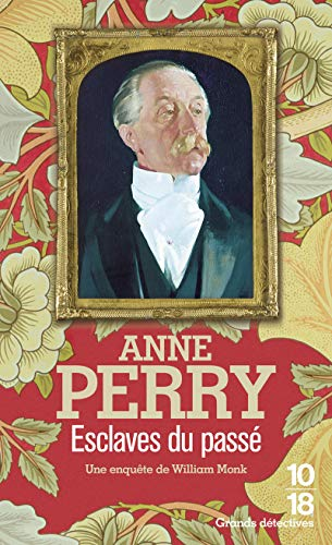 ESCLAVES DU PASSE -MONK 11 (9782264035165) by Anne Perry