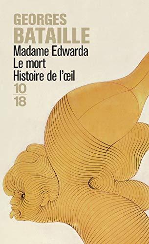 Madame Edwarda - Le mort - Histoire: Georges BATAILLE