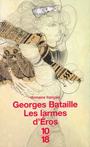 Les larmes d'Eros: Bataille, Georges