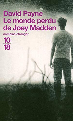 9782264035912: Le monde perdu de Joey Madden (French Edition)