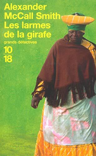 9782264036025: Les Larmes de la girafe