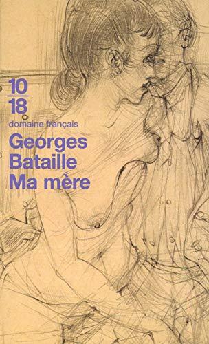 Ma mère (Domaine français): Georges Bataille