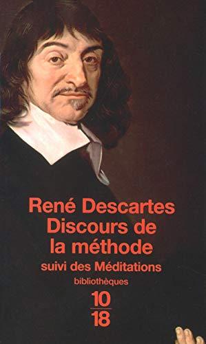 Discours de la methode suivi des m?ditations: Descartes