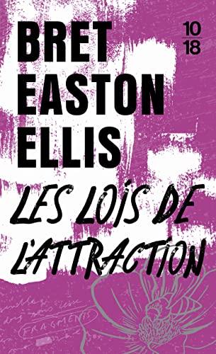 Les lois de l'attraction: Bret Easton Ellis