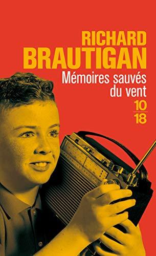 Mémoires sauvés du vent (Littérature étrangère) (French: Richard Brautigan