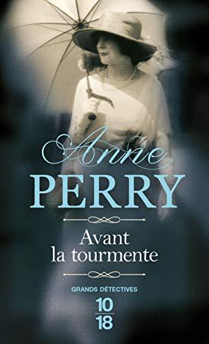Avant la tourmente (Grands Détectives): Perry, Anne: