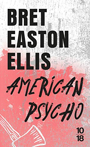 American Psycho (Domaine étranger): Bret Easton Ellis