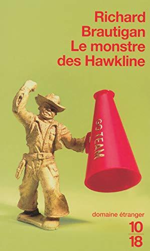 Le monstre des Hawkline (Littérature étrangère) (French: Richard Brautigan