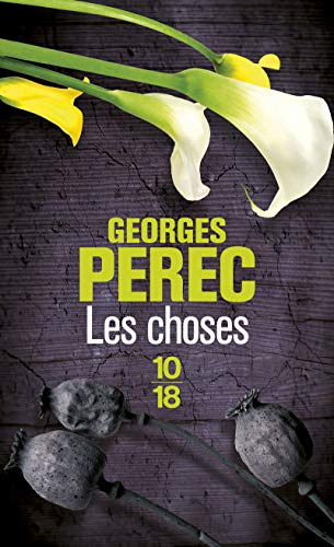 Les choses (French Edition) (2264041285) by Georges Perec