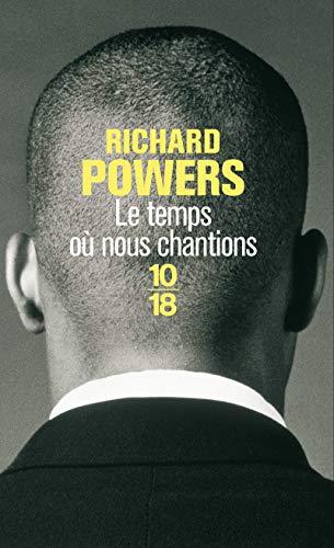 Le temps où nous chantions - Richard Powers