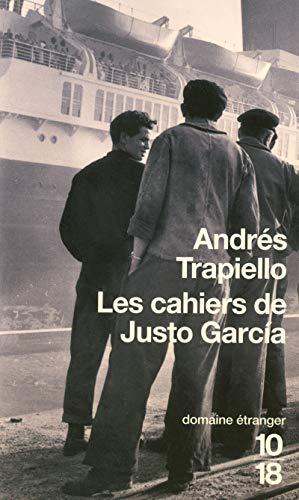 Les cahiers de Justo Garcia (French Edition): Andres Trapiello