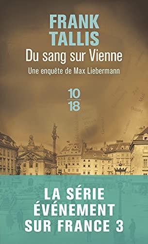 9782264042774: Du sang sur Vienne : Les Carnets de Max Liebermann