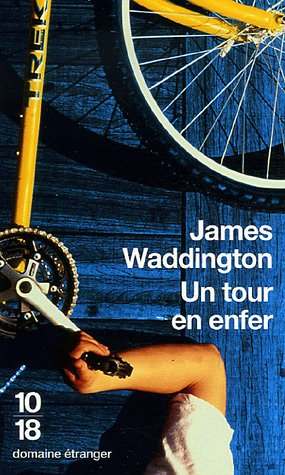 Un tour en enfer: James Waddington