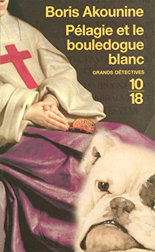 9782264043207: Pélagie et le bouledogue blanc (French Edition)