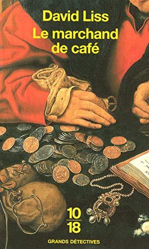 Le marchand de café: David Liss