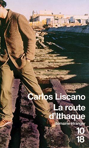 La Route d'Ithaque: Liscano, Carlos