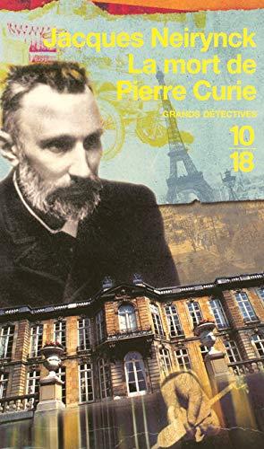 9782264043511: La mort de Pierre Curie