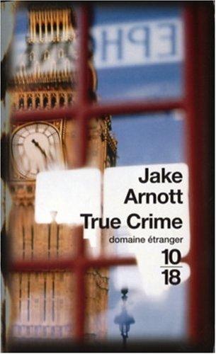 9782264043764: True Crime : L'ombre de Harry Starks