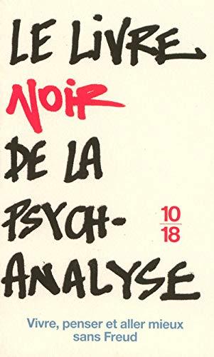 Le livre noir de la psychanalyse : Catherine Mayer; Mikkel