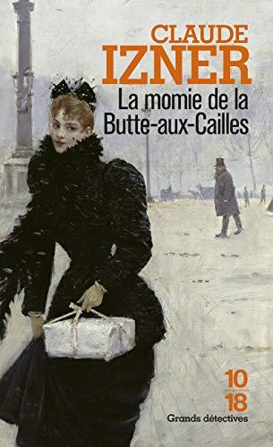 9782264044914: La momie de la Butte-aux-Cailles (French Edition)