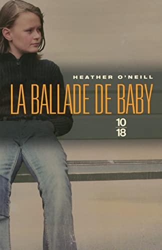 La Ballade De baby, ( Lullabies for: Heather O'neill ,