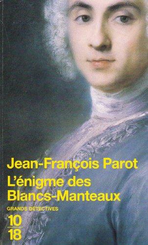 9782264045461: L'ENIGME DES BLANCS-MANTEAUX.
