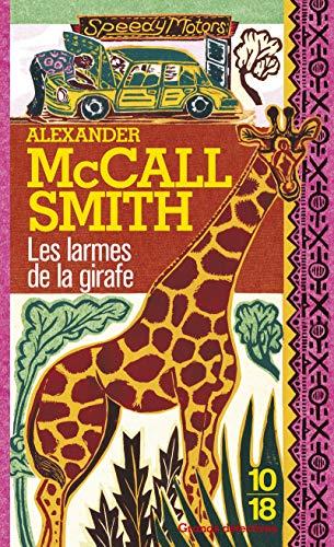 Les Larmes de la girafe (2264045558) by Elisabeth Kern Alexander McCall Smith