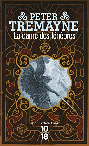 La dame des ténèbres (French Edition) (2264046031) by Peter Tremayne